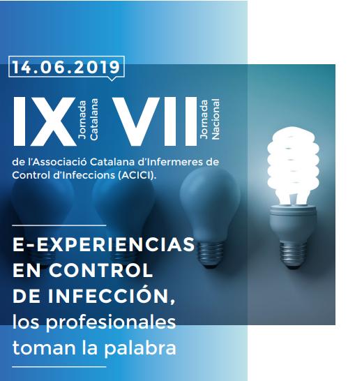 L'Associació Catalana d'Infermeres pel Control de la Infecció (ACICI) celebra la 9a jornada catalana i la 7a jornada nacional