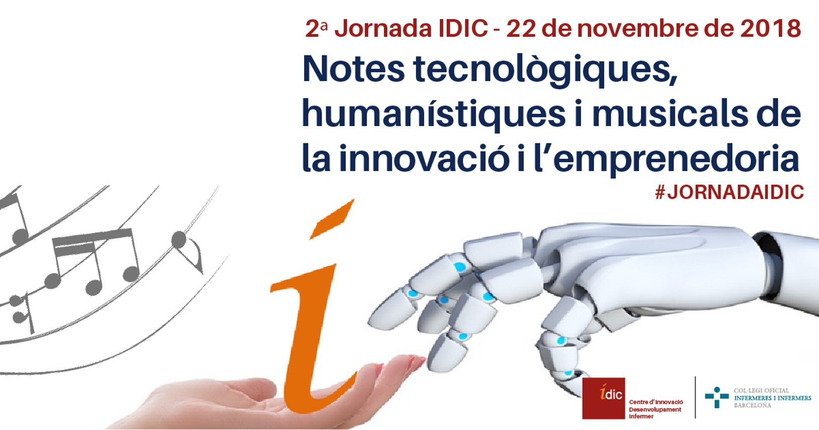 2a Jornada ÍDIC: Notes tecnològiques, humanístiques i musicals de la innovació i l'emprenedoria