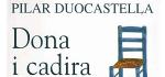Presentació del llibre: Dona i cadira, de Pilar Duocastella.