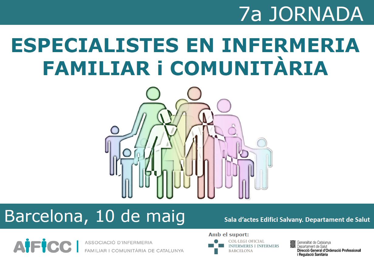 7a jornada d'especialistes en infermeria familiar i comunitària de l'Associació d'Infermeria Familiar i Comunitària de Catalunya (AIFiCC)