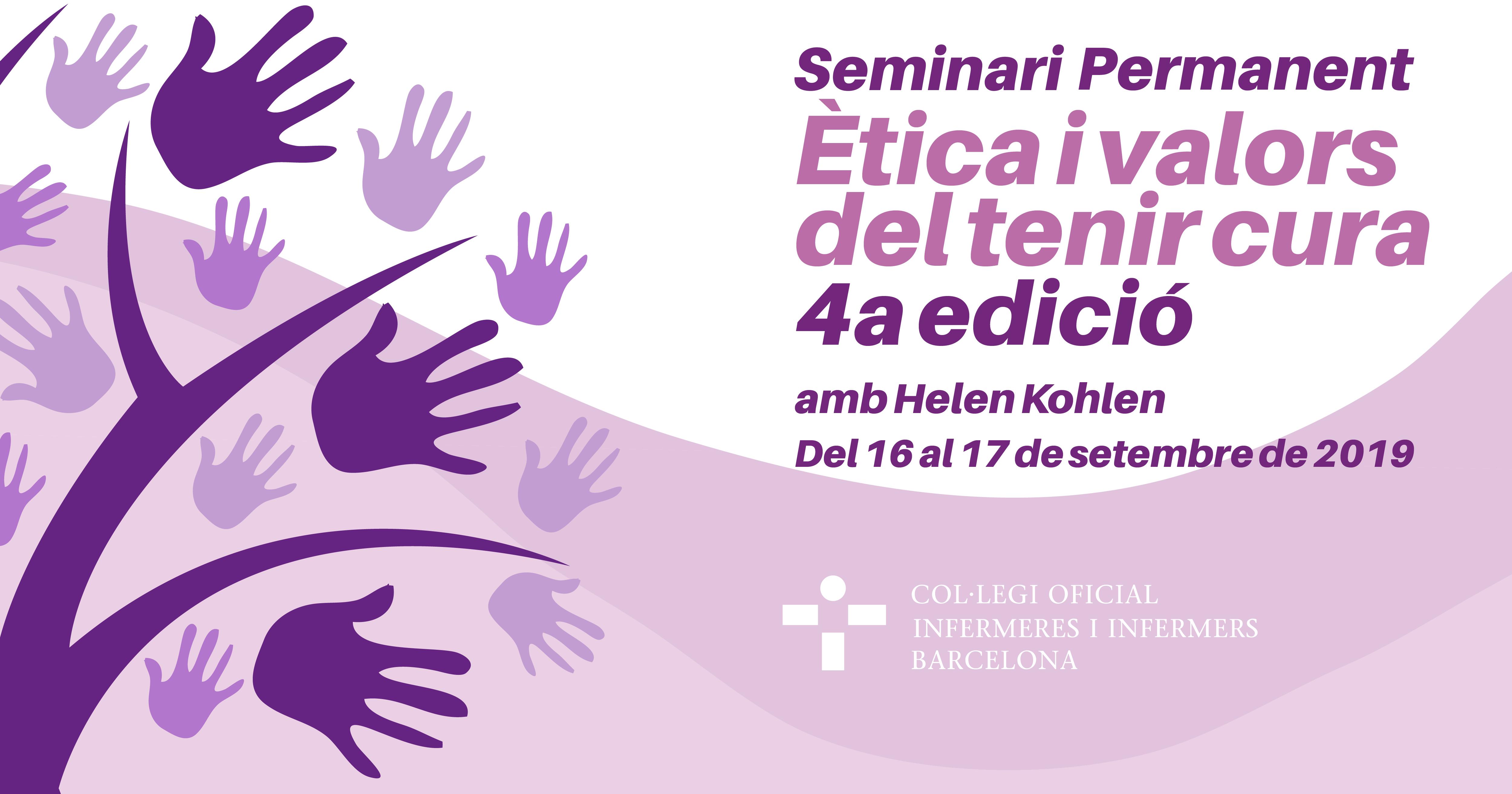4a edició Seminari: Ètica de la cura, innovació i qualitat assistencial