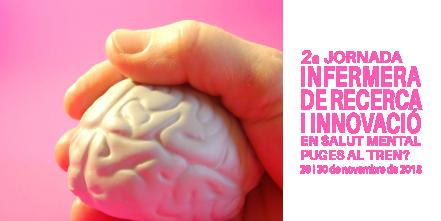 2ª Jornada Infermera de Recerca i Innovació en Salut Mental