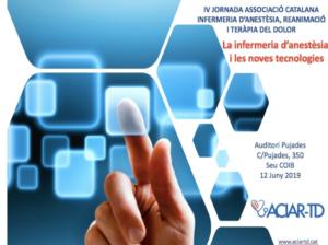"""L'ACIAR-TD presenta la IV Jornada """"La Infermera d'anestèsia i les noves tecnologies"""""""