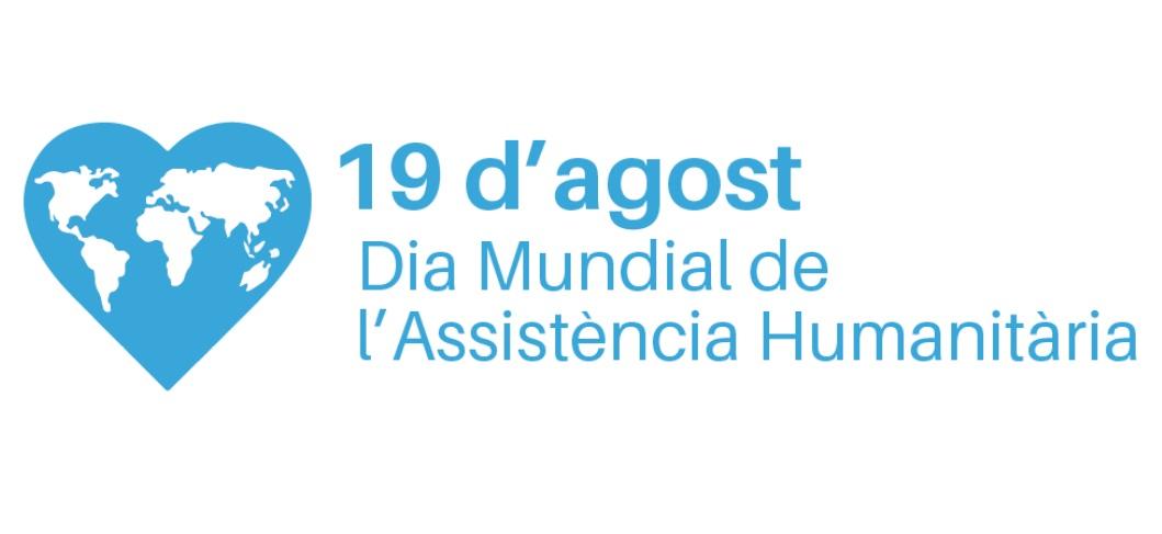 19 d'agost, Dia Mundial de l'Assistència Humanitària