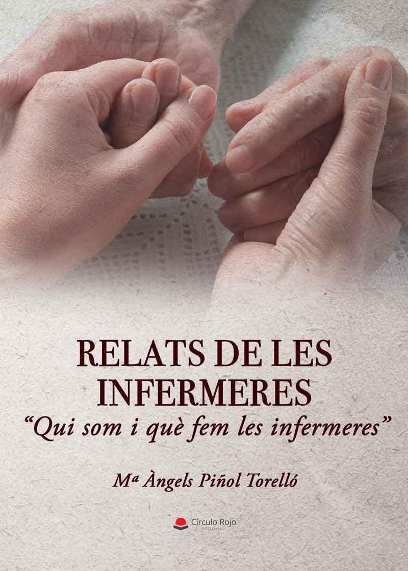Presentació del llibre: Relats de les infermeres. Qui som i què fem les infermeres