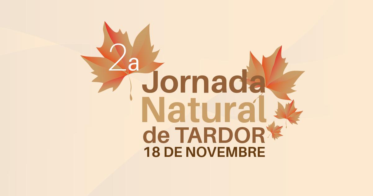 2a Jornada Natural de Tardor