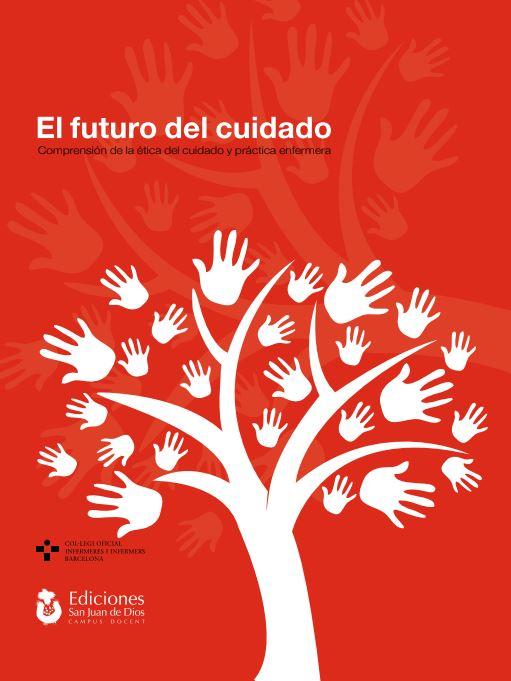 Ja està disponible el primer llibre nascut del Seminari permanent «Ètica i valors del tenir cura»