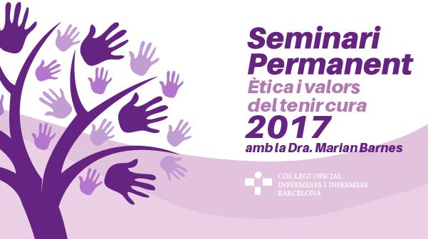 Seminari Permanent. Ètica i valors del tenir cura 2017
