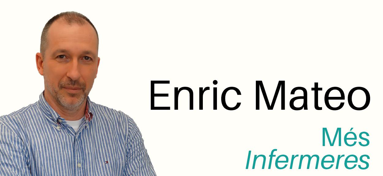 """Enric Mateo: """"Les infermeres aportem una forma d'entendre la relació de la ciutadania amb el sistema de salut"""""""