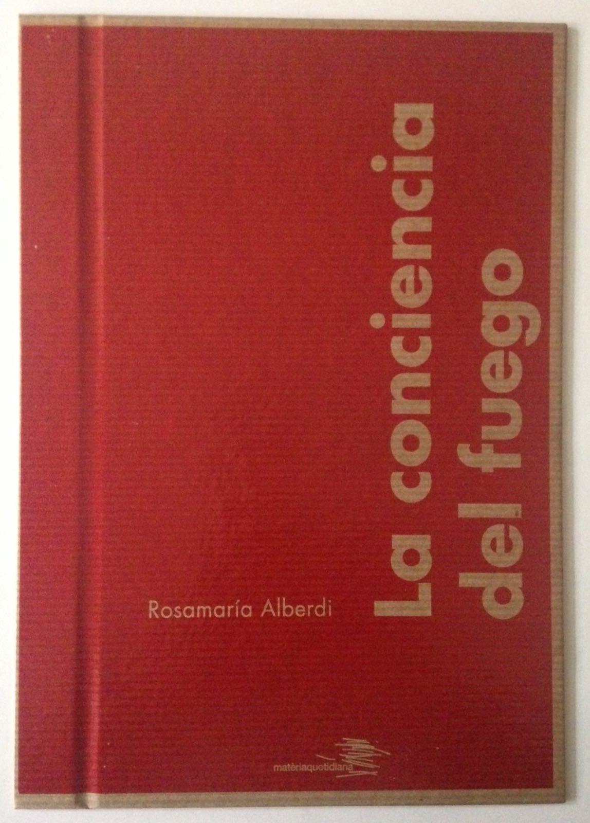 Presentació del llibre: La Conciencia del fuego, de Rosamaría Alberdi