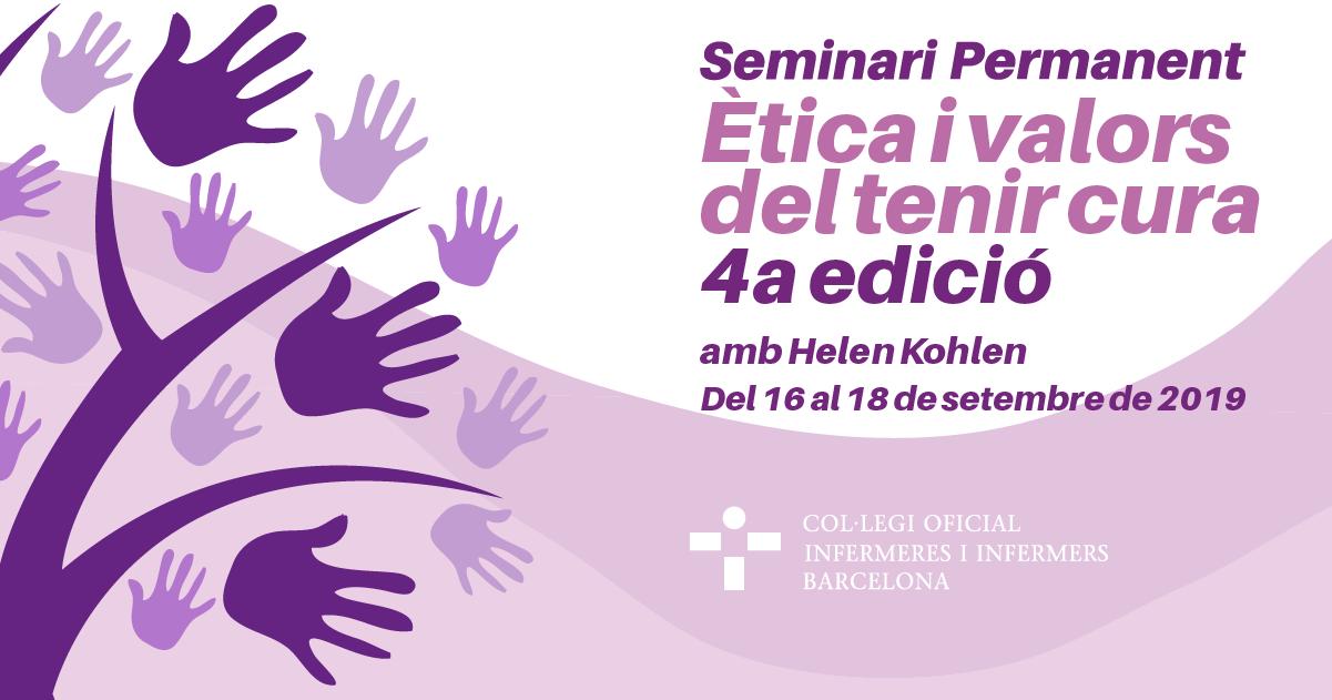 Seminari permanent: Ètica i valors del tenir cura amb Helen Kohlen. 4a edició