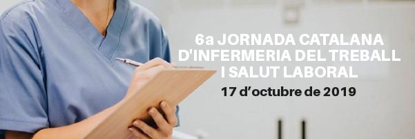6a Jornada Catalana d'Infermeria del Treball i Salut Laboral