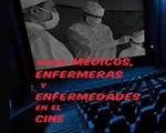 Presentació del llibre: Sobre médicos, enfermeras y enfermedades en el cine de Salvador Rofes.