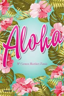Presentació del llibre: Aloha, de Maria Carmen Martínez Tomàs