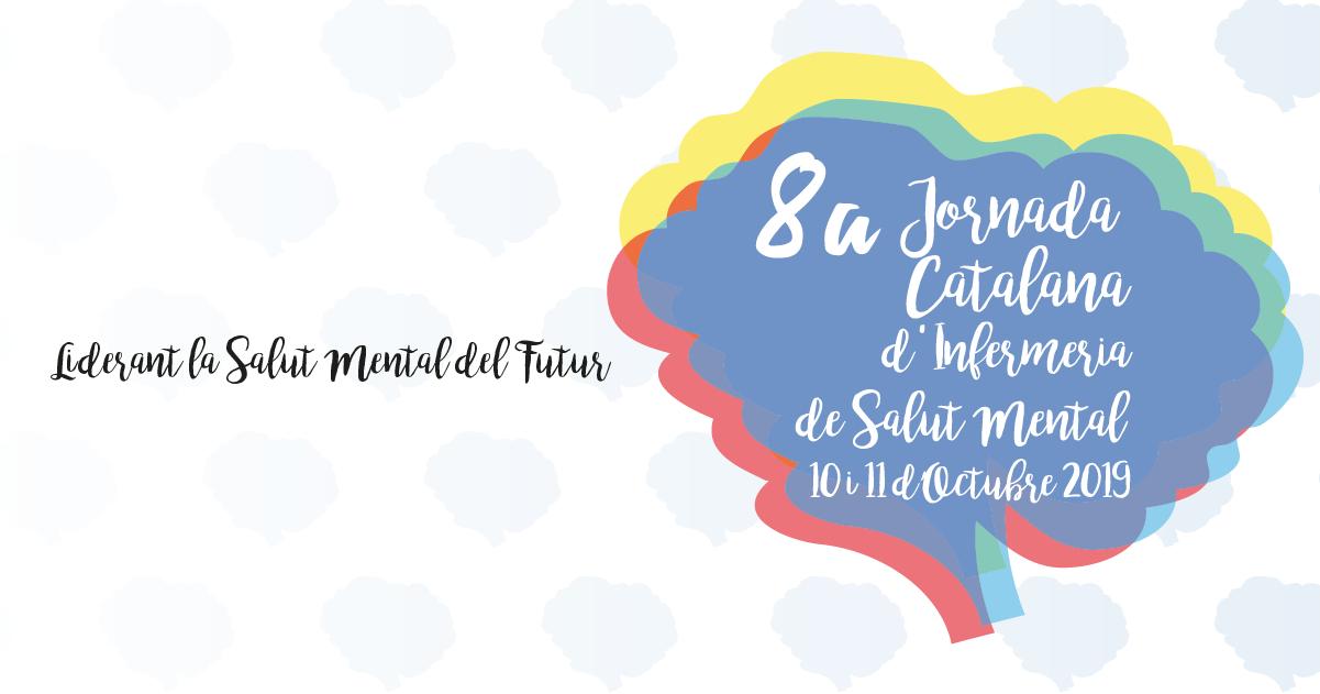 8a Jornada Catalana d'Infermeria de Salut Mental